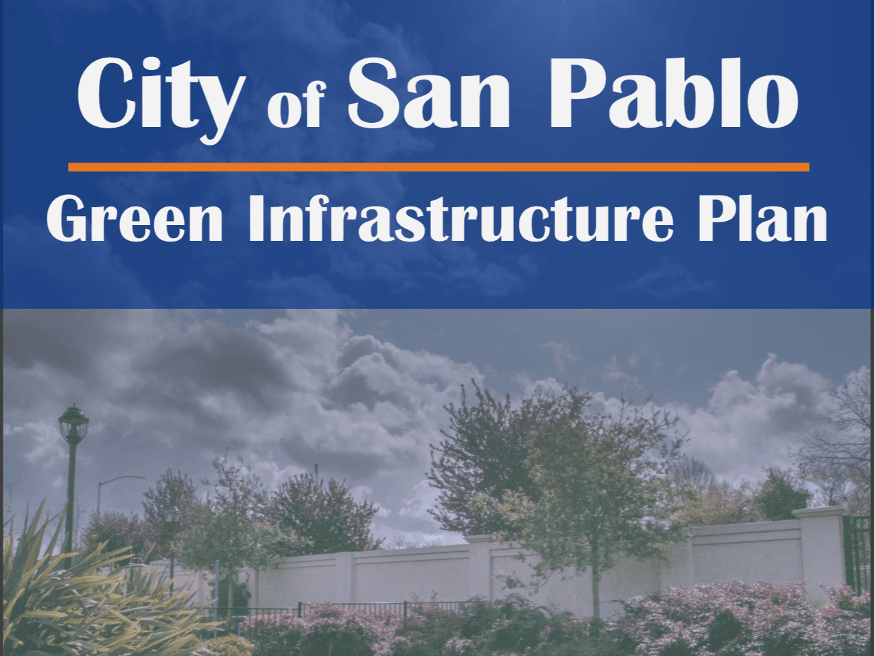 Cover of the City of San Pablo Green Infrastructure Plan / El forro del Plan de Infraestructura Verd